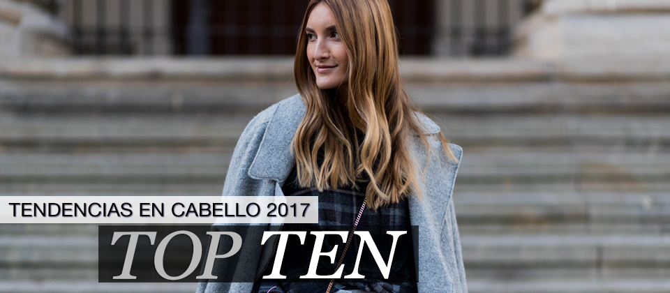 Top ten: las tendencias en cabello en 2017